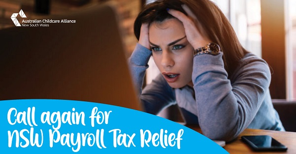 Call again for the removal of NSW Payroll Taxes