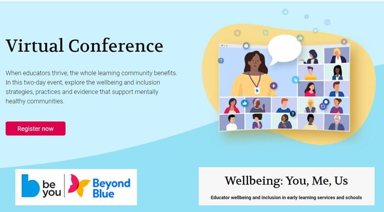 Be You Virtual Conference: Wellbeing - You, Me, Us