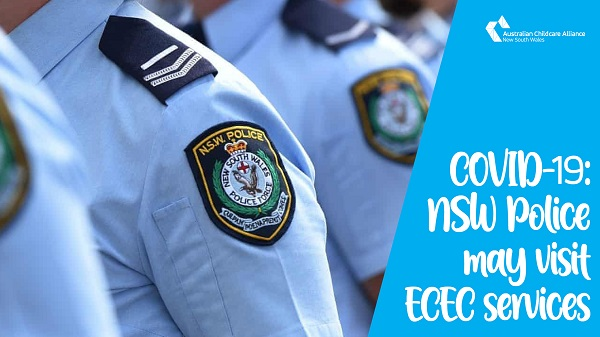 COVID-19: NSW Police may visit ECEC services