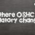 Are there OSHC regulatory changes?